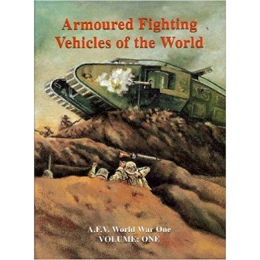 AFVs of World War One Hardcover Book