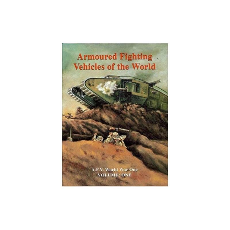 AFVs of World War One Hardcover Book